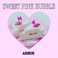 ARMIN SWEET PINK BUBBLE