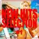 Various Artists NEW HITS SELECTION -ドライブに! スポーツに! 作業用BGMに! 洋楽ヒットまとめ - #1