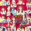 大橋彩香 NOISY LOVE POWER☆