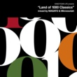 """KANDYTOWN KANDYTOWN LIFE Presents """"Land of 1000 Classics"""" (Mixed by MASATO and Minnesotah)"""