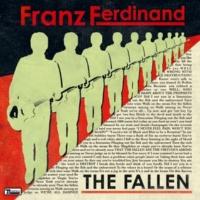 Franz Ferdinand The Fallen