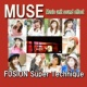 MUSE MUSE FUSION Super Technique