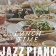 Relaxing Piano Crew Lunch Time Jazz Piano ~ カフェで聴きたいBGM ~