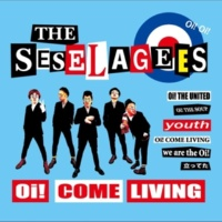 THE SESELAGEES Oi! COME LIVING
