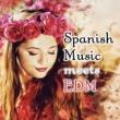 ZERO Spanish Music meets EDM (Big Room House)
