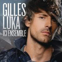 Gilles Luka I Can Believe (Jusqu'au bout) (Radio Edit)