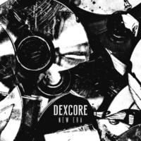 DEXCORE NEW ERA