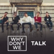 Why Don't We Talk