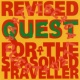 A Tribe Called Quest Revised Quest for the Seasoned Traveller