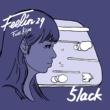 5lack/Kojoe Feelin' 29 (feat. Kojoe)