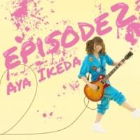 池田 彩 episode 2