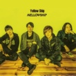 MELLOWSHiP Yellow Ship