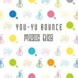 You-Yu Bounce Music Box
