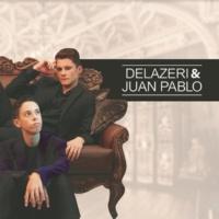 Delazeri & Juan Pablo Delazeri & Juan Pablo