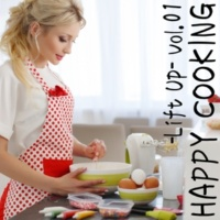 Various Artists HAPPY COOKING -Lift Up- Vol.1
