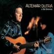 Altemar Dutra/Los Bronces Altemar Dutra e Los Bronces