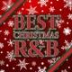 The Illuminati BEST CHRISTMAS R&B -聖夜を飾る定番の洋楽クリスマス・ヒットソング-
