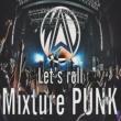 MADALA BURN ~Let's roll Mixture Punk~
