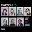 マルーン5 Red Pill Blues + [Deluxe]