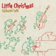 佐藤竹善 Little Christmas