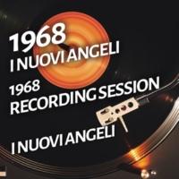 I Nuovi Angeli I Nuovi Angeli - 1968 Recording Session