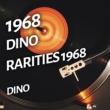 Dino Dino - Rarities 1968