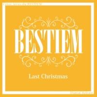 BESTIEM Last Christmas