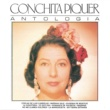 Conchita Piquer Antología