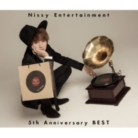 Nissy(西島隆弘) Nissy Entertainment 5th Anniversary BEST