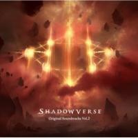 池 頼広/Shadowverse Shadowverse Original Soundtracks Vol.2