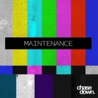 chasedown MAINTENANCE