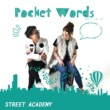 STREET ACADEMY Pocket Words