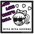NIYA NIYA SISTERS LOVE LOVE ROCK'N ROLL