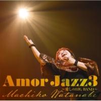 渡辺 真知子 Amor Jazz3 ~愛しのBIG BAND~