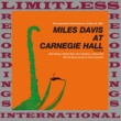 Miles Davis At Carnegie Hall Complete