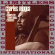 Charles Mingus The Complete Town Hall Concert