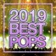 PARTY SOUND 2019 POP BEST -テンションあがるヒット曲セレクト-