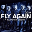MAN WITH A MISSION FLY AGAIN 2019