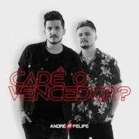 André e Felipe Cadê o vencedor?