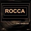 Rocca The Bass