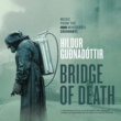 """ヒルドゥール・グドナドッティル Bridge Of Death [From """"Chernobyl"""" TV Series Soundtrack]"""