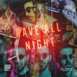 Audax Rave All Night