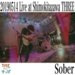 """THEティバ Sober (Live at THREE Shimokitazawa """"we are the tiva"""" release party)"""