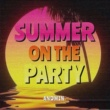 ANDMIN SUMMER ON THE PARTY