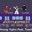 Young Yujiro/Trash Party Express (feat. Trash)