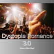 Have a Nice Day! Dystopia Romance 3.0