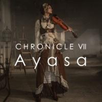 Ayasa CHRONICLE VII