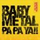 BABYMETAL PA PA YA!! (feat. F.HERO)