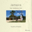 Youth of Roots/RUDEBWOY FACE Jamaica (feat. RUDEBWOY FACE)