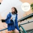 大原櫻子 I am I